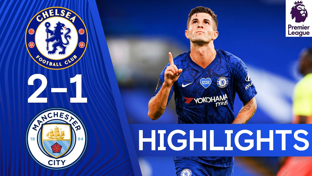Chelsea 2-1 Manchester City   Pulisic & Willian Seal Dramatic Victory   Premier League Highlights