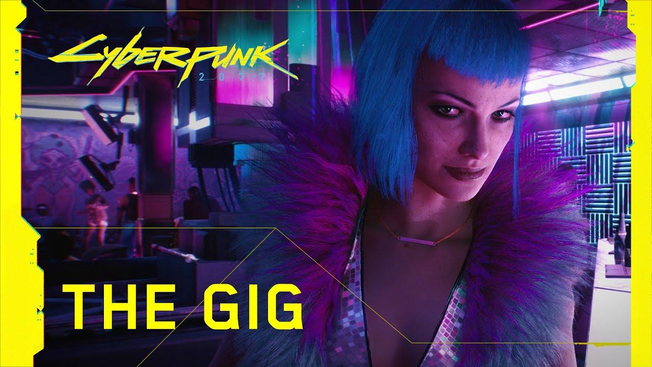 Cyberpunk 2077 — Official Trailer — The Gig