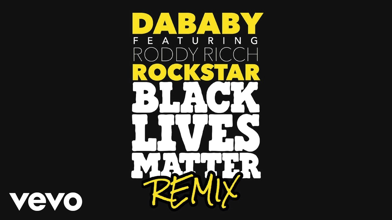 DaBaby – ROCKSTAR (BLM REMIX/Audio) ft. Roddy Ricch