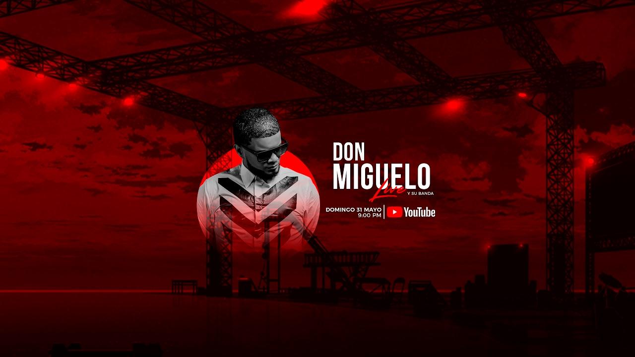 Don Miguelo – Concierto Virtual (En Vivo)