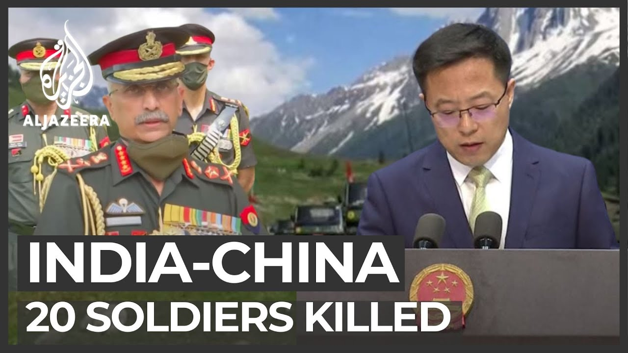 India says 20 soldiers killed in border clash with China