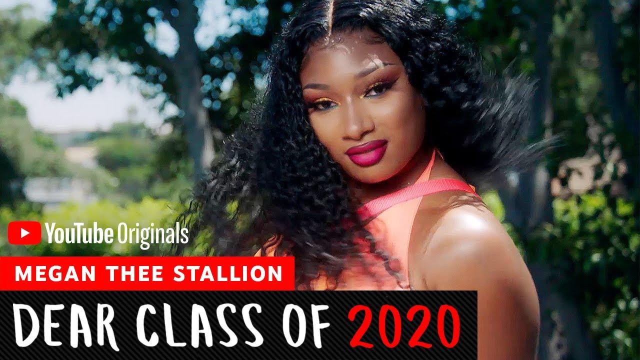 Megan Thee Stallion   Dear Class Of 2020