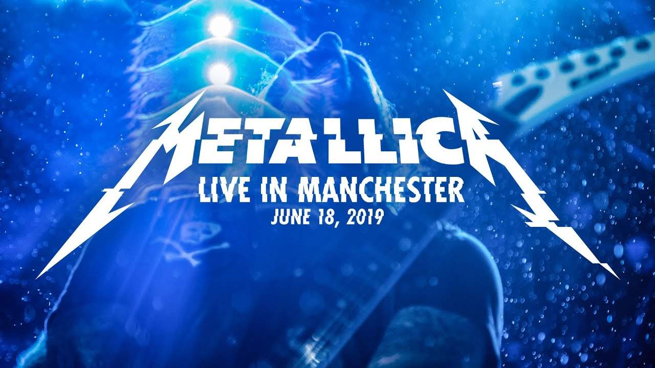 Metallica: Live in Manchester, England – June 18, 2019