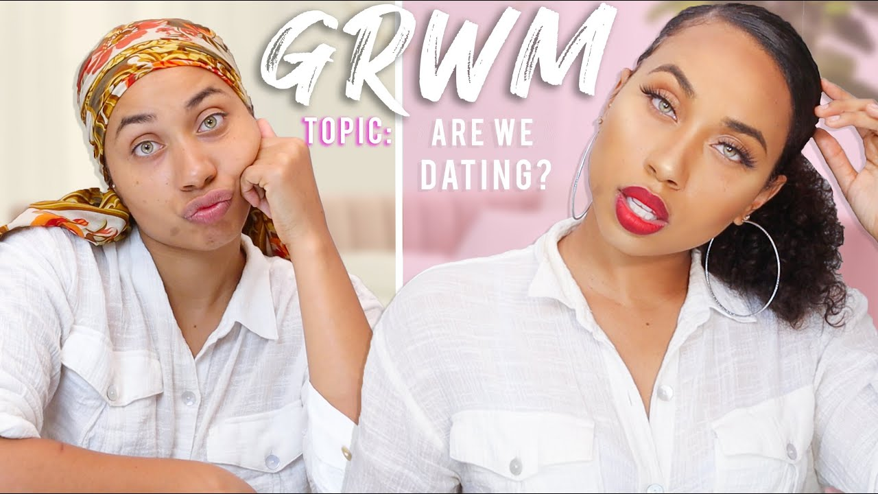 My Best Friend and I OFFICIALLY DATING? **GRWM** | NATALIE ODELL