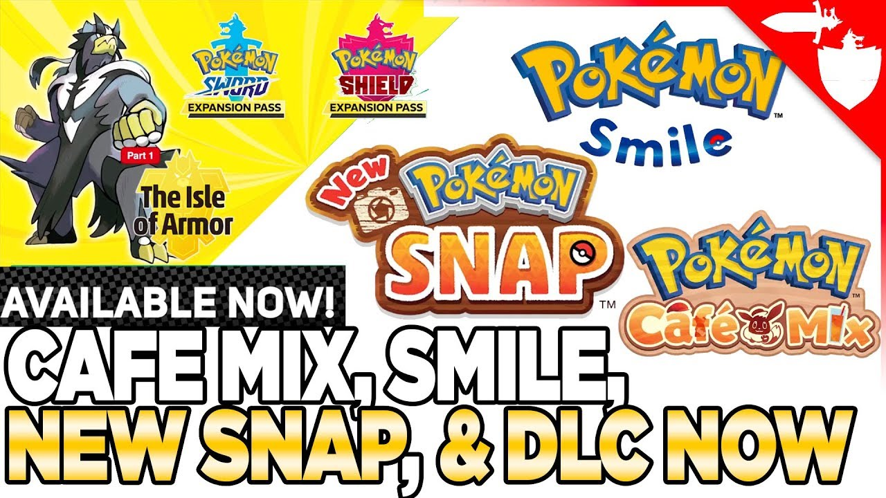 NEW Pokemon Snap, Sword Shield DLC NOW OUT, Cafe Mix, & Smile Reaction