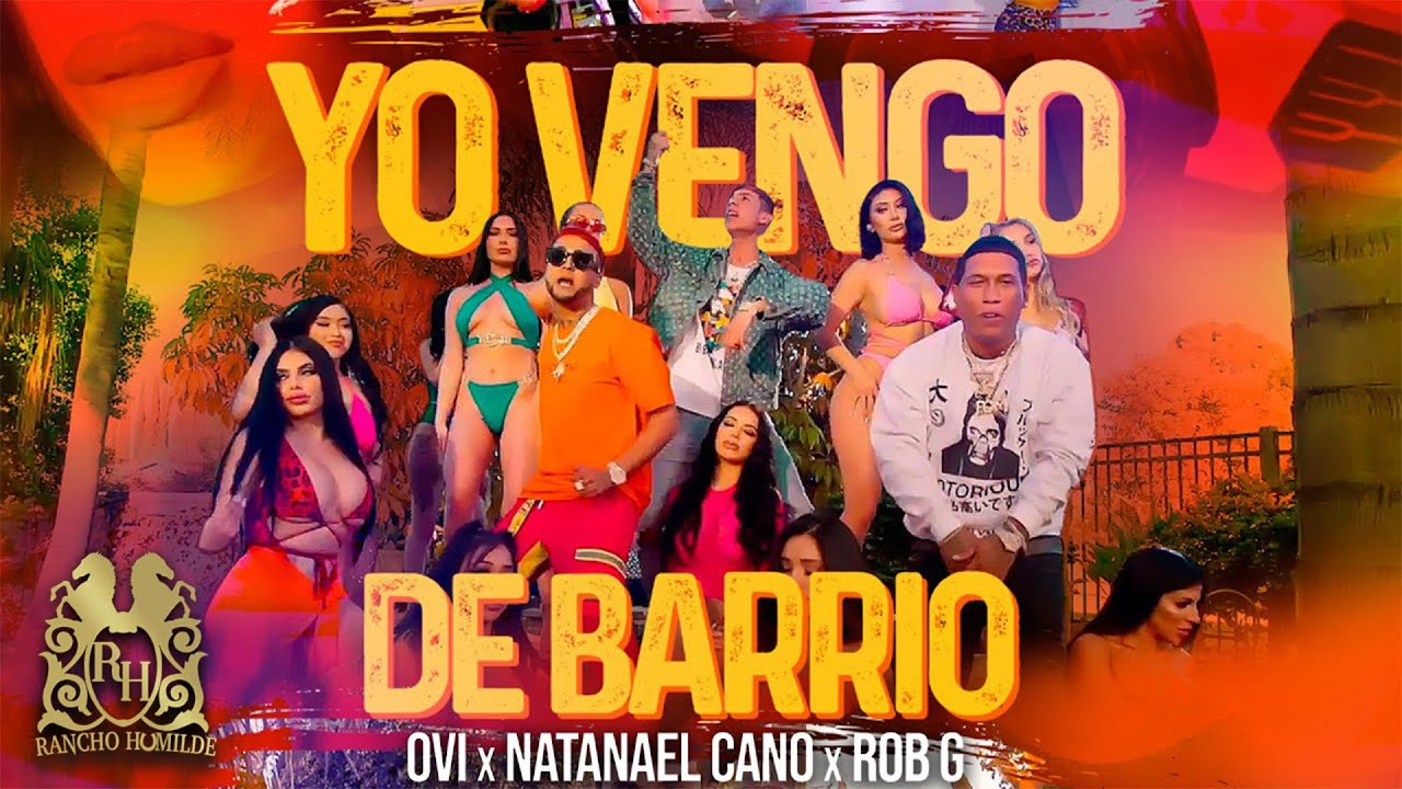 Ovi x Natanael Cano x Robgz – Yo Vengo De Barrio [Official Video]