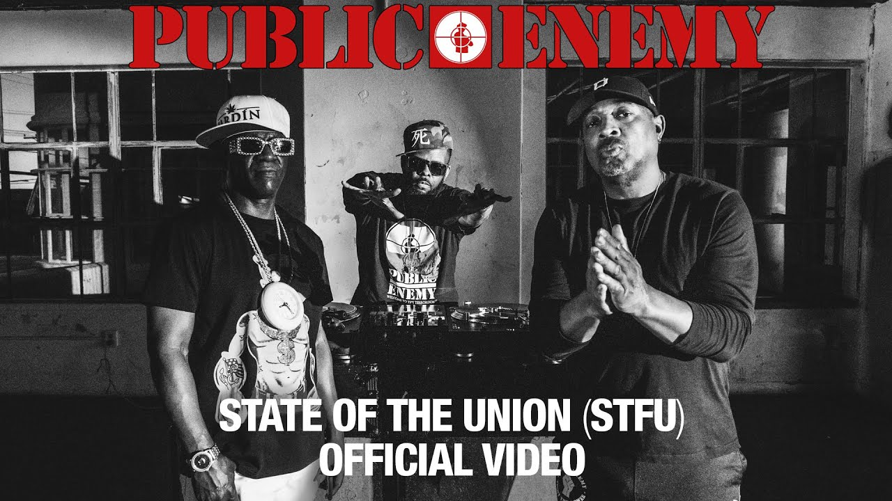 PUBLIC ENEMY – State Of The Union (STFU) featuring DJ PREMIER | OFFICIAL VIDEO