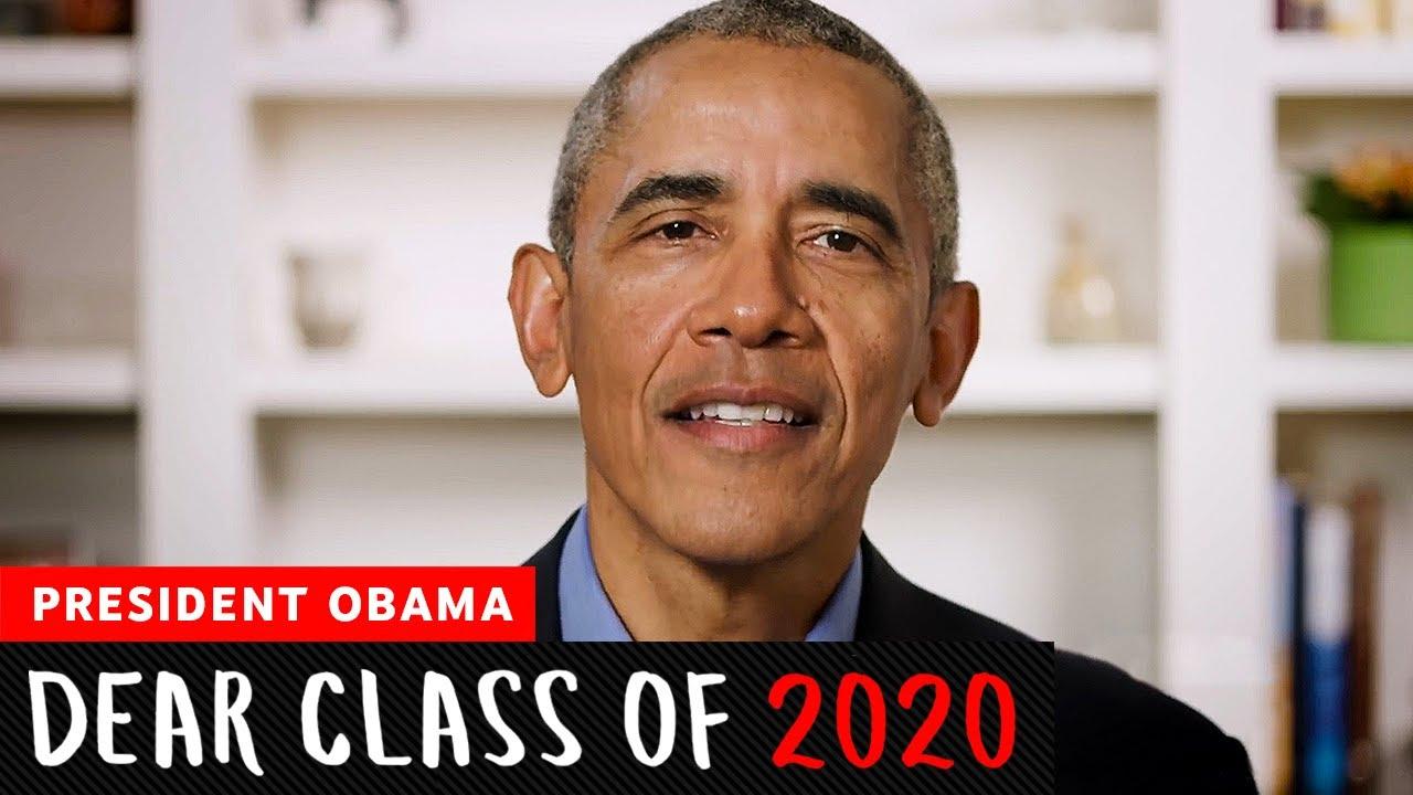 President Barack Obama's Commencement Speech   Dear Class Of 2020