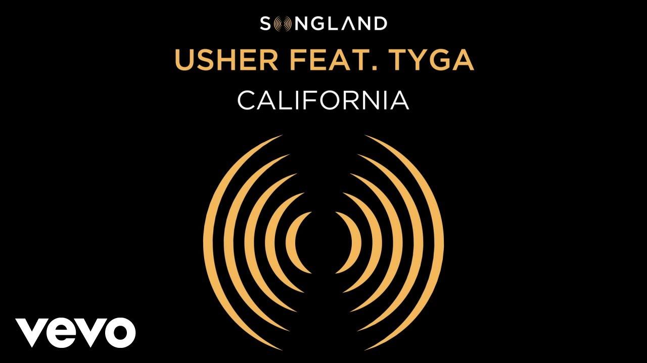 Usher – California (from Songland) (Audio) ft. Tyga