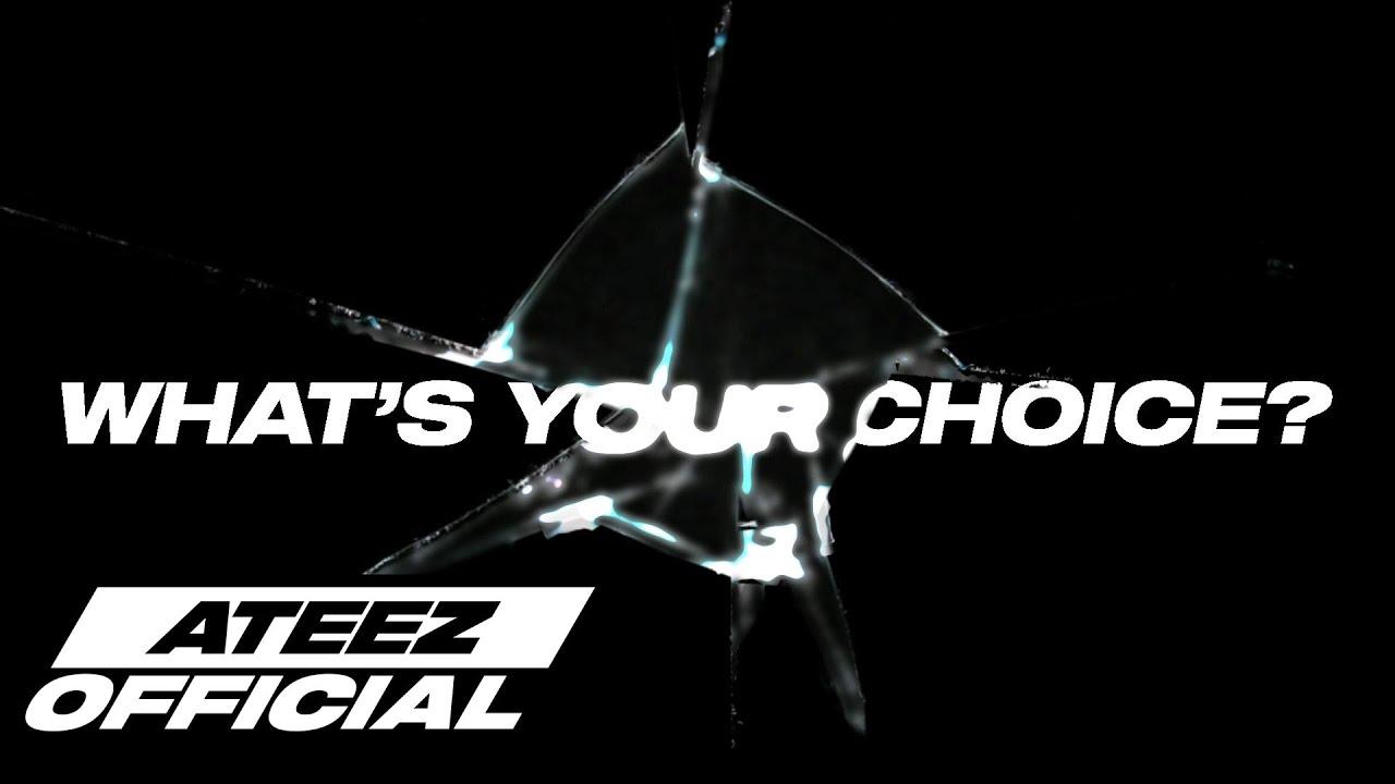 ATEEZ(에이티즈) –  WHAT'S YOUR CHOICE?