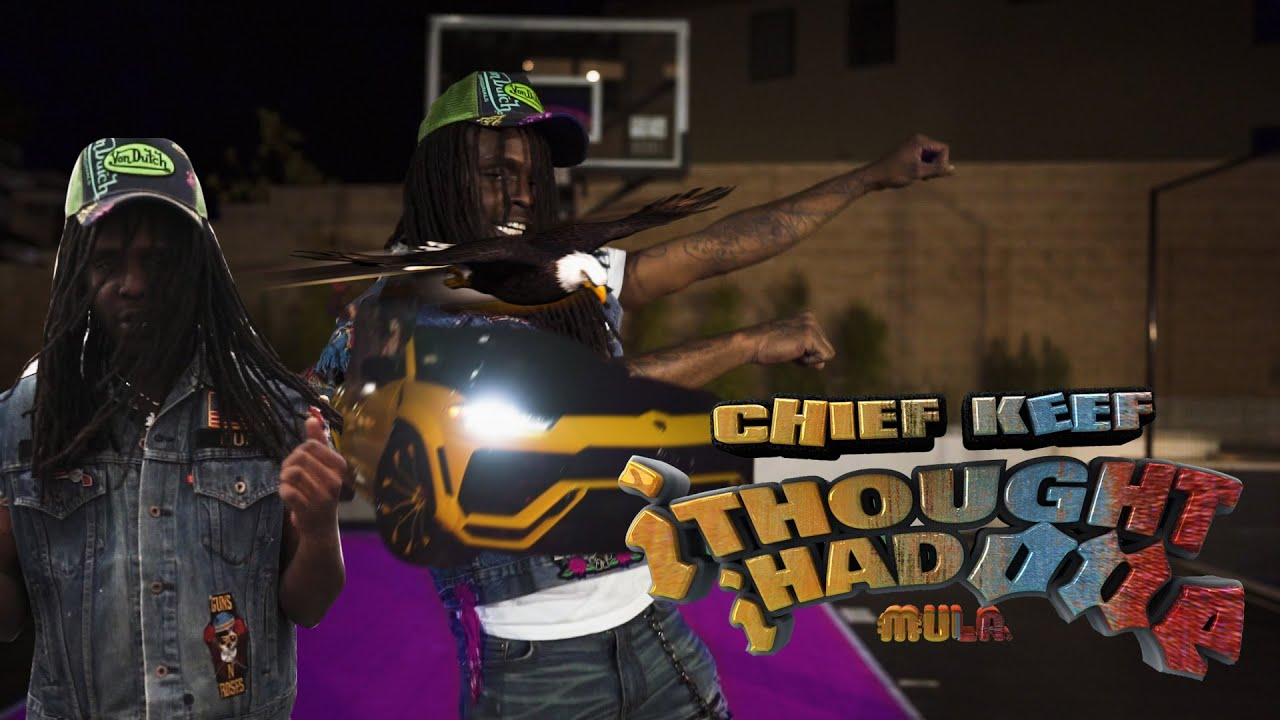 Chief Keef – I Thought I Had One Official Video ( shot by @colourfulmula ) Prod. By SahBeats