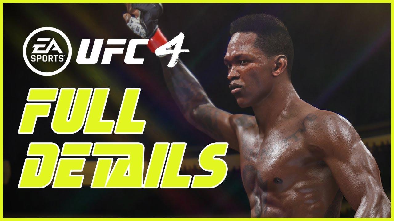 EA Sports UFC 4 FULL REVEAL DETAILS