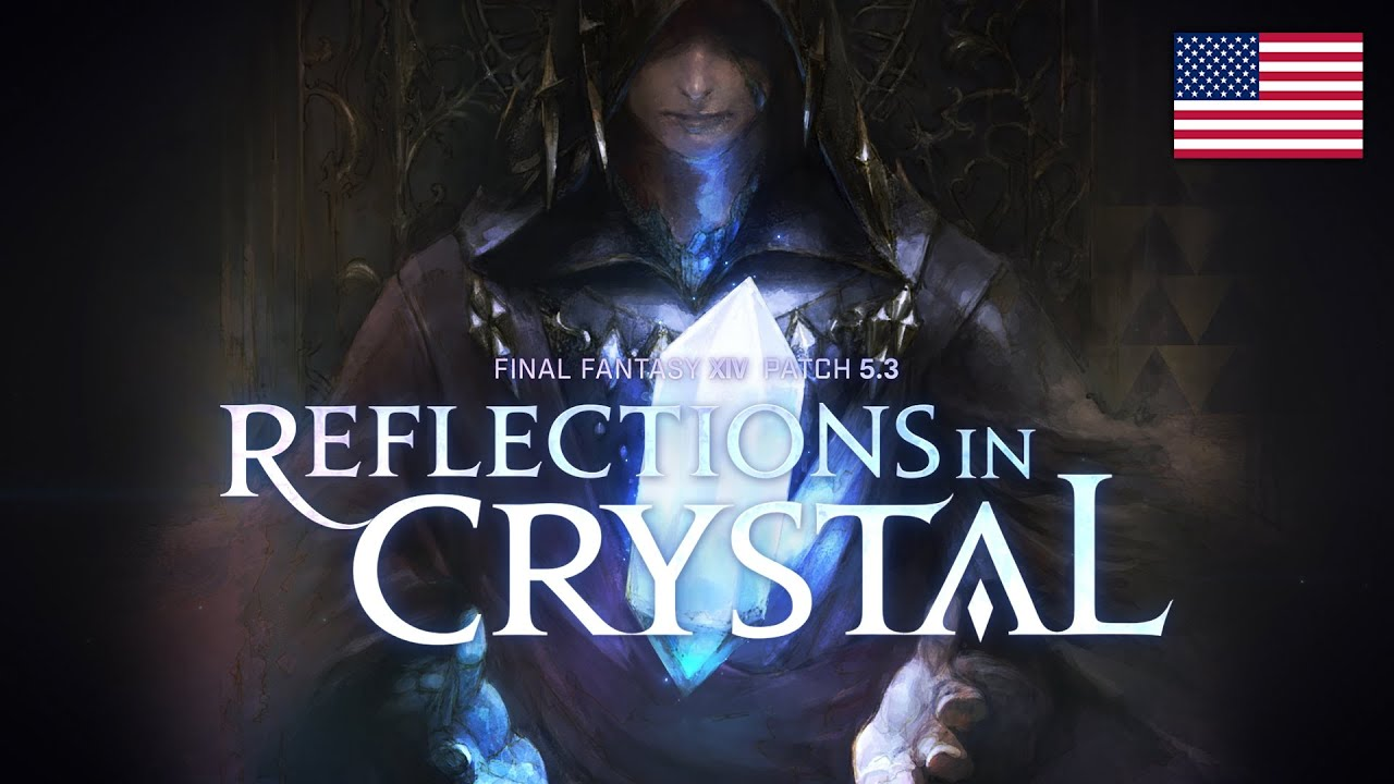 FINAL FANTASY XIV Patch 5.3 – Reflections in Crystal