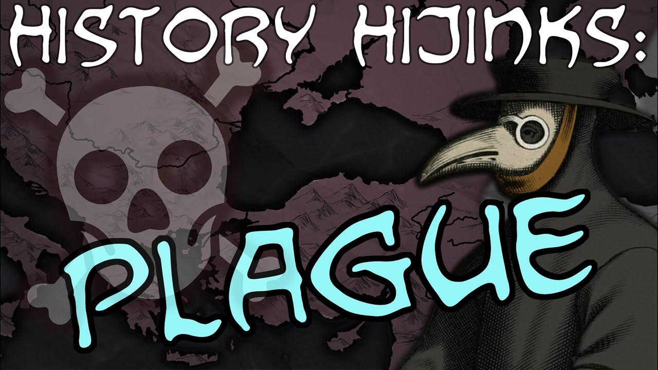 History Hijinks: Plague