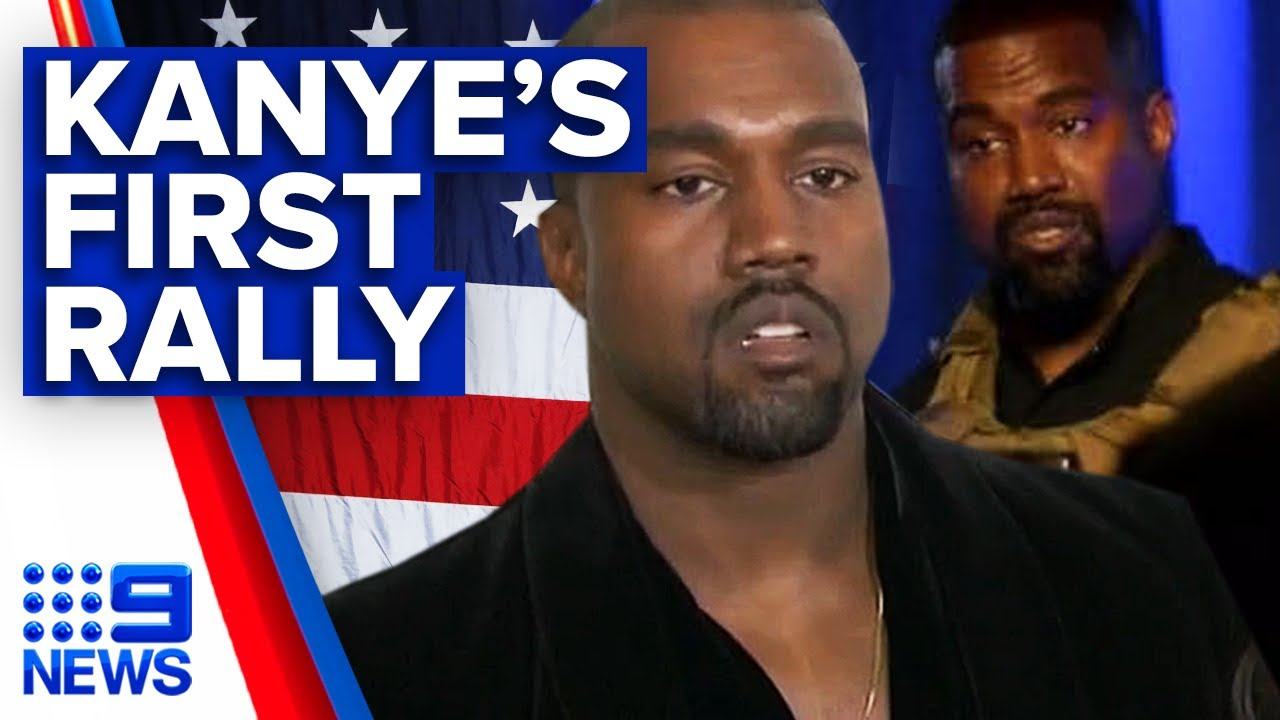 Kanye West holds first presidential campaign rally | 9 News Australia