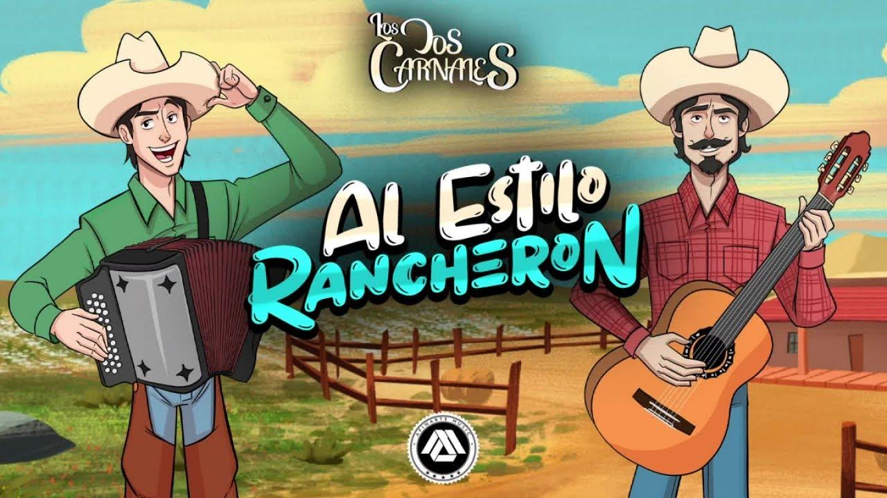Los Dos Carnales – Al Estilo Rancheron (Disco Completo)