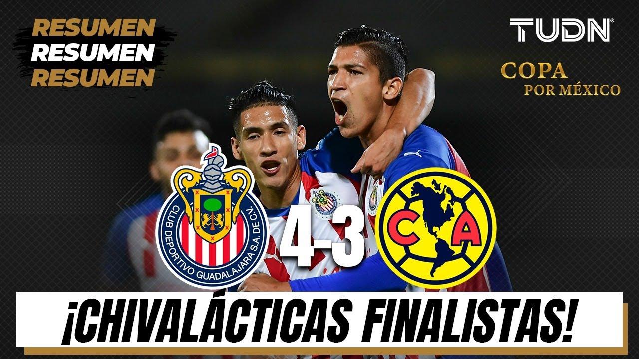 Resumen y goles | Chivas 4-3 América | Semifinal Copa por México | TUDN