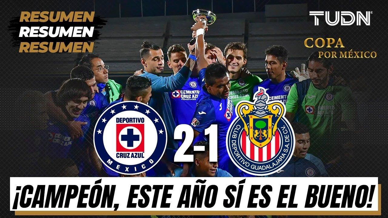Resumen y goles | Cruz Azul 2-1 Chivas | Final – Copa por México | TUDN