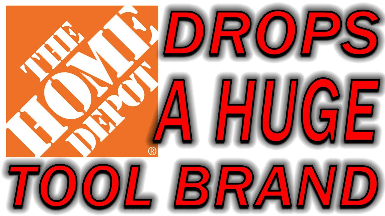 The Home Depot Does UNTHINKABLE! Drops #1 RATED Tool Brand