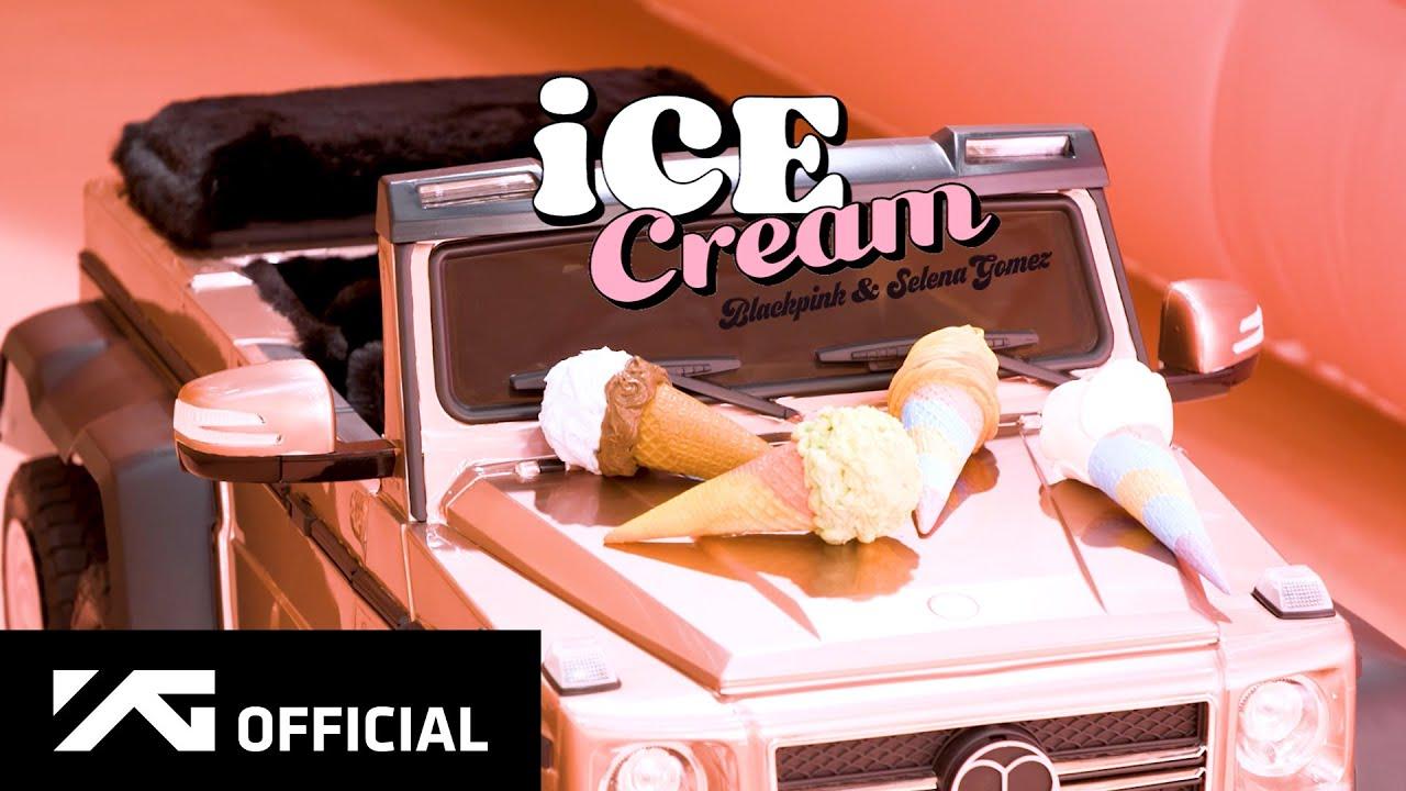 BLACKPINK – 'Ice Cream (with Selena Gomez)' M/V MAKING FILM