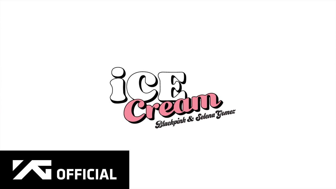 BLACKPINK – 'Ice Cream (with Selena Gomez)' M/V TEASER