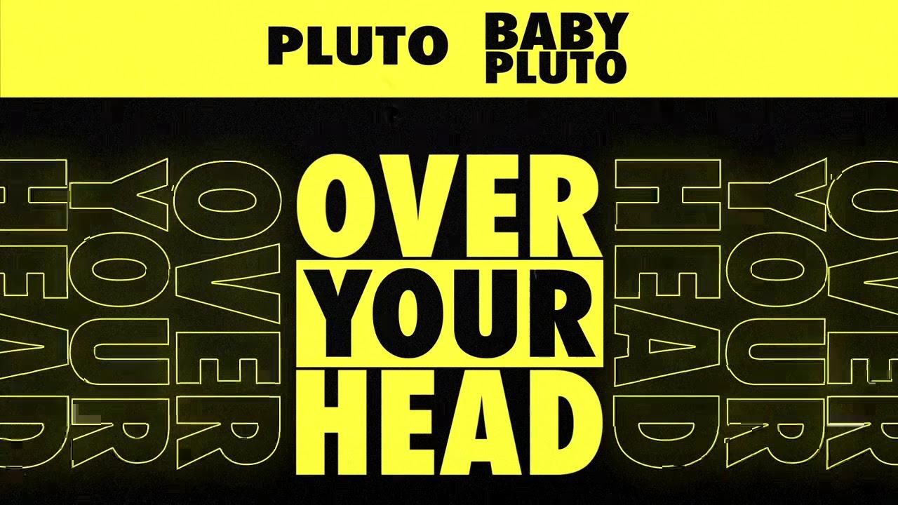 Future & Lil Uzi Vert – Over Your Head [Official Audio]