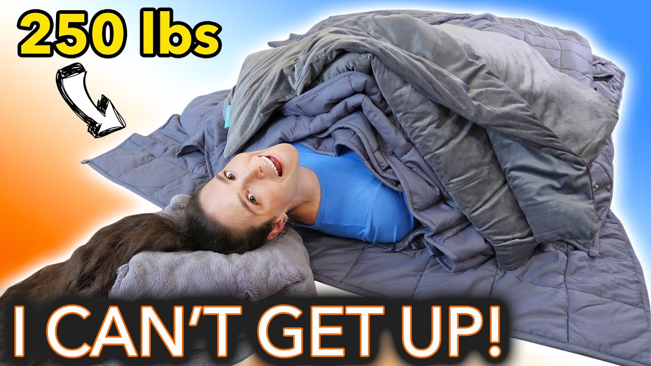 How Many Weighted Blankets Until I Can't Get Up?