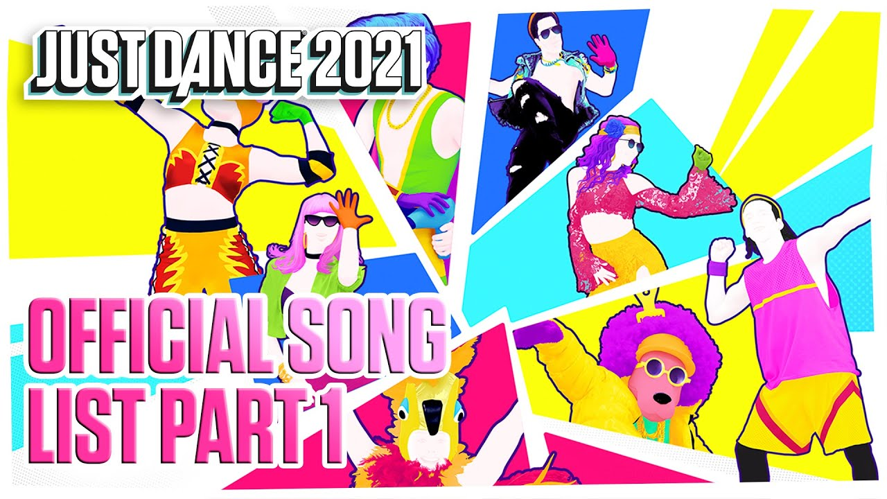 Just Dance 2021: Official Song List – Part 1 | Ubisoft [US]