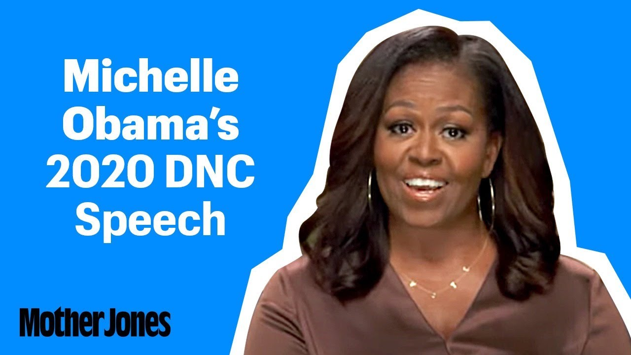 Michelle Obama's Speech at the 2020 Democratic National Convention