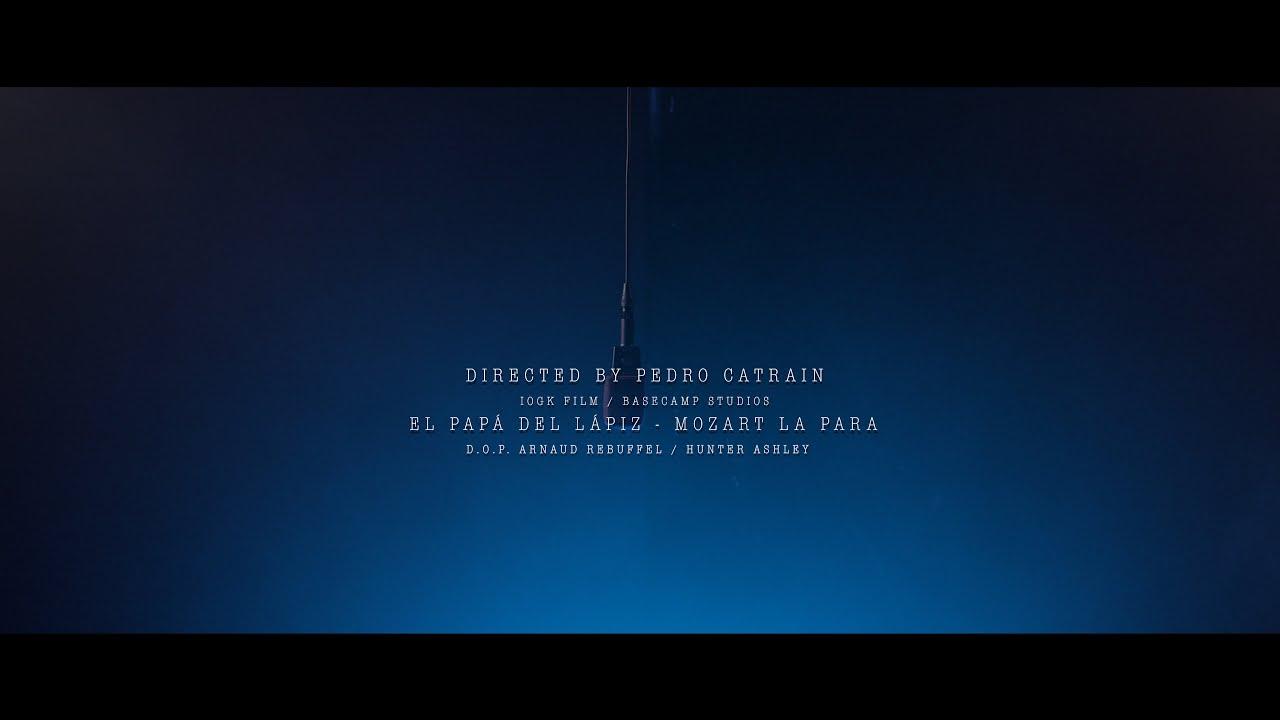 Mozart La Para – El Papá del Lápiz (Video Oficial)