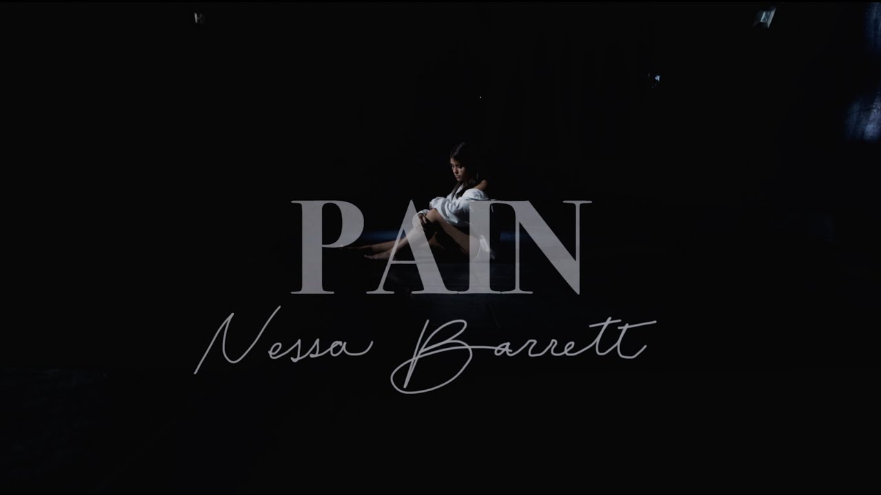 Nessa Barrett – Pain [Official Music Video]