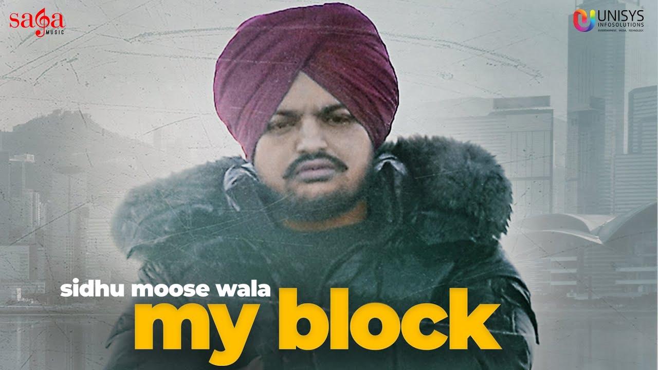 Sidhu Moose Wala – My Block | Official Video | New Punjabi Song 2020 | Saga Music