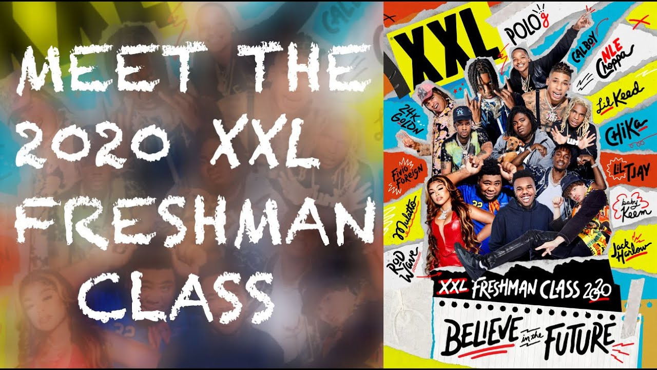 XXL 2020 Freshman Class Revealed – Official Announcement