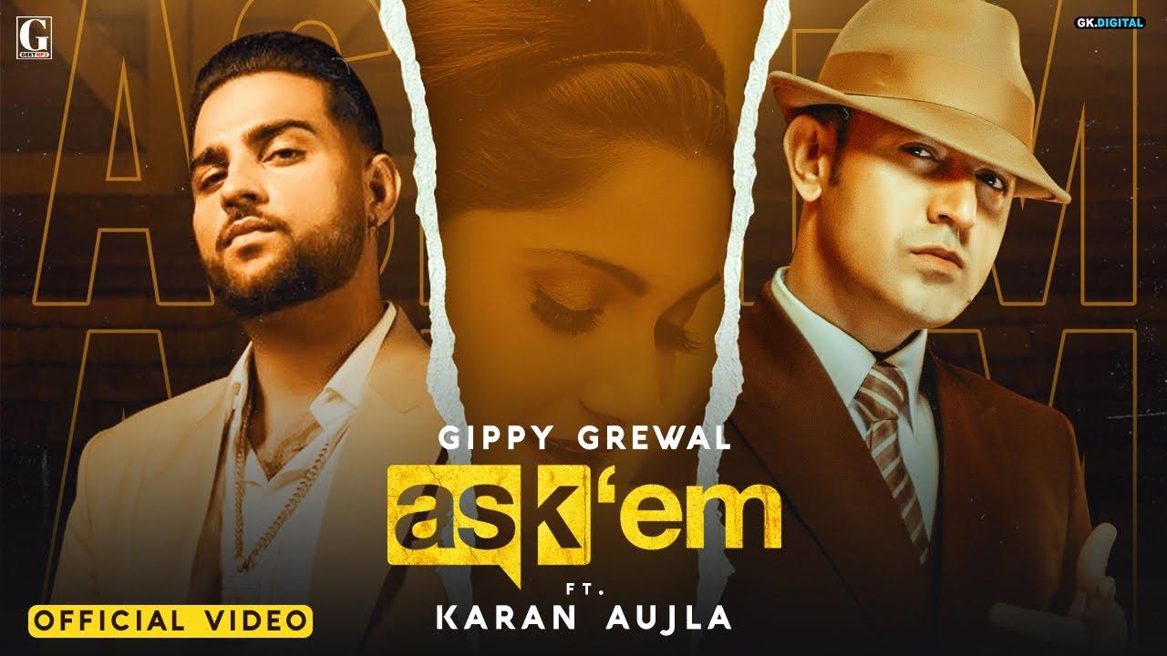ASK THEM : Gippy Grewal Ft. Karan Aujla (Full Video) Latest Punjabi Songs   Geet MP3