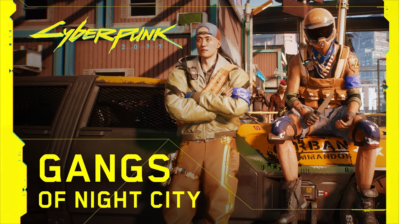 Cyberpunk 2077 — Gangs of Night City