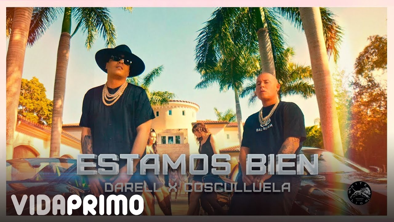 Darell x Cosculluela – Estamos Bien [Official Video]