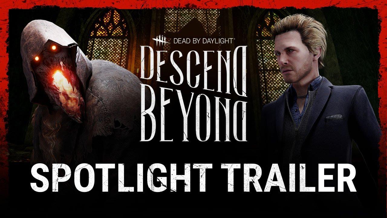 Dead by Daylight | Descend Beyond | Spotlight Trailer