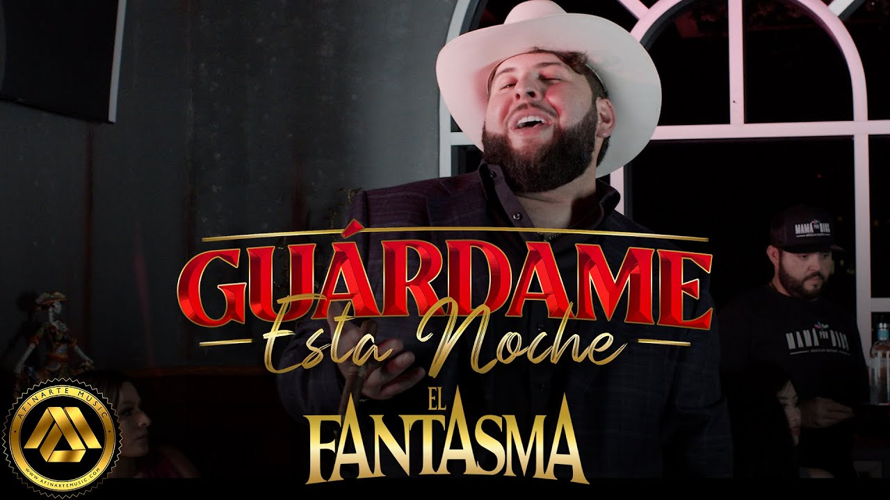 El Fantasma – Guárdame Esta Noche (Video Oficial)