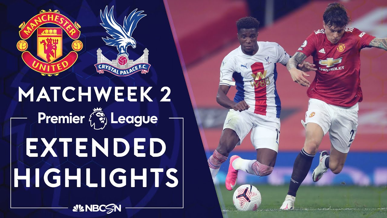 Manchester United v. Crystal Palace | PREMIER LEAGUE HIGHLIGHTS | 9/19/2020 | NBC Sports