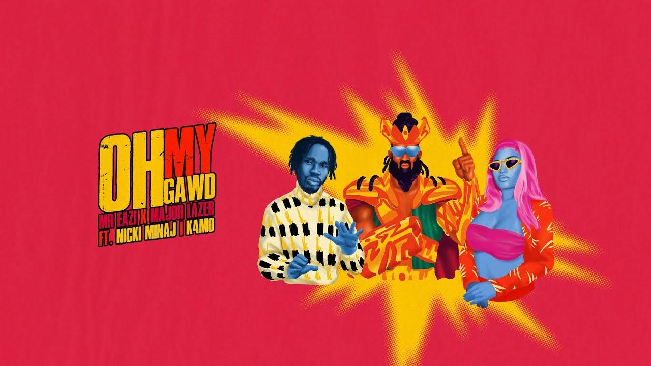 Mr Eazi & Major Lazer (feat. Nicki Minaj & K4mo) – Oh My Gawd [Dance Video]