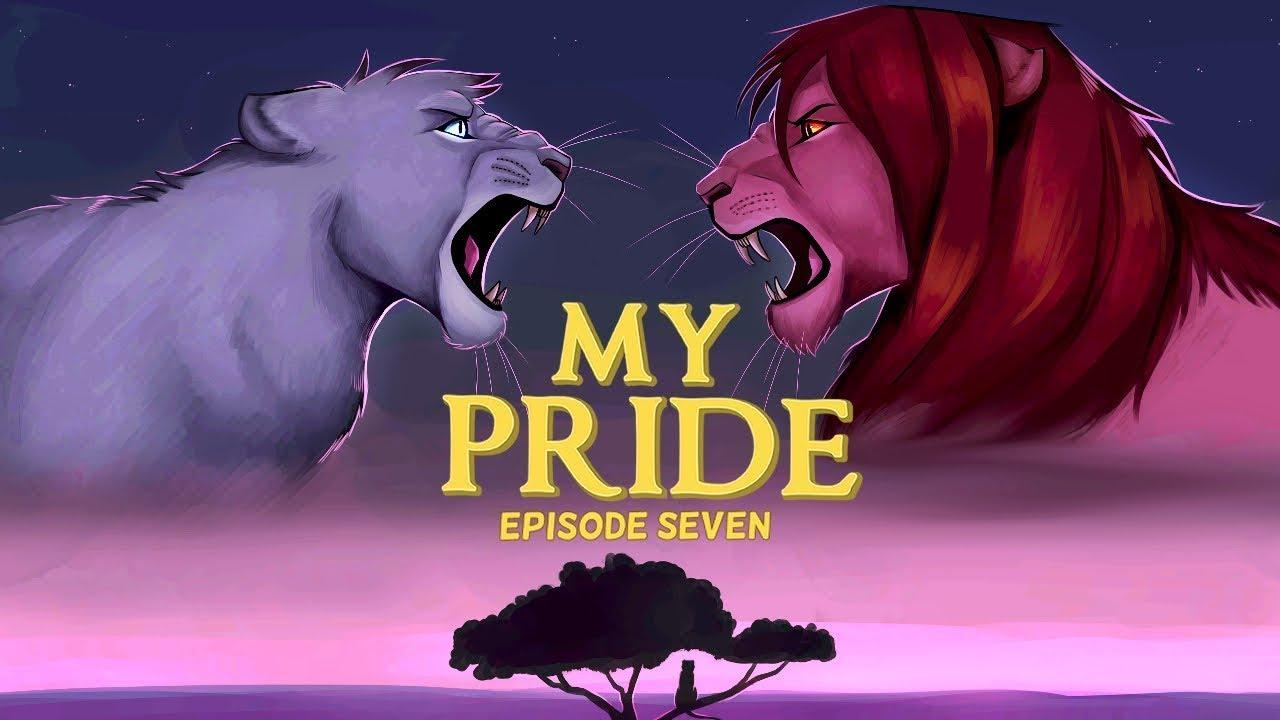 My Pride: Episode Seven