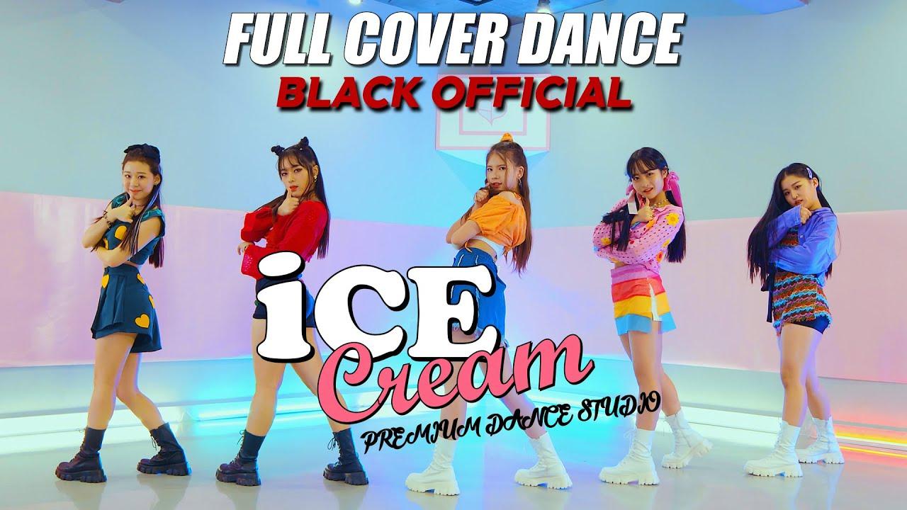 [Official]BLACKPINK – 'Ice Cream (with Selena Gomez)' FULL COVER DANCEㅣPREMIUM DANCE STUDIO