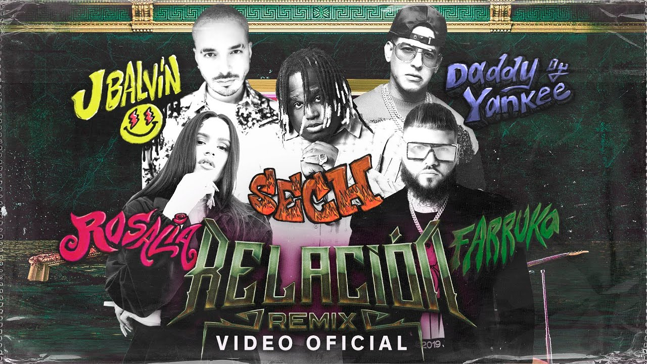 Sech, Daddy Yankee, J Balvin ft. Rosalía, Farruko – Relación Remix (Video Oficial)