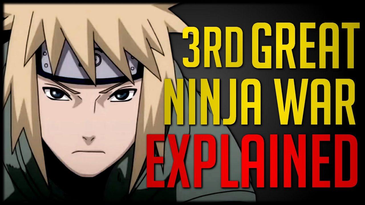 Explaining Naruto's Third Great Ninja War
