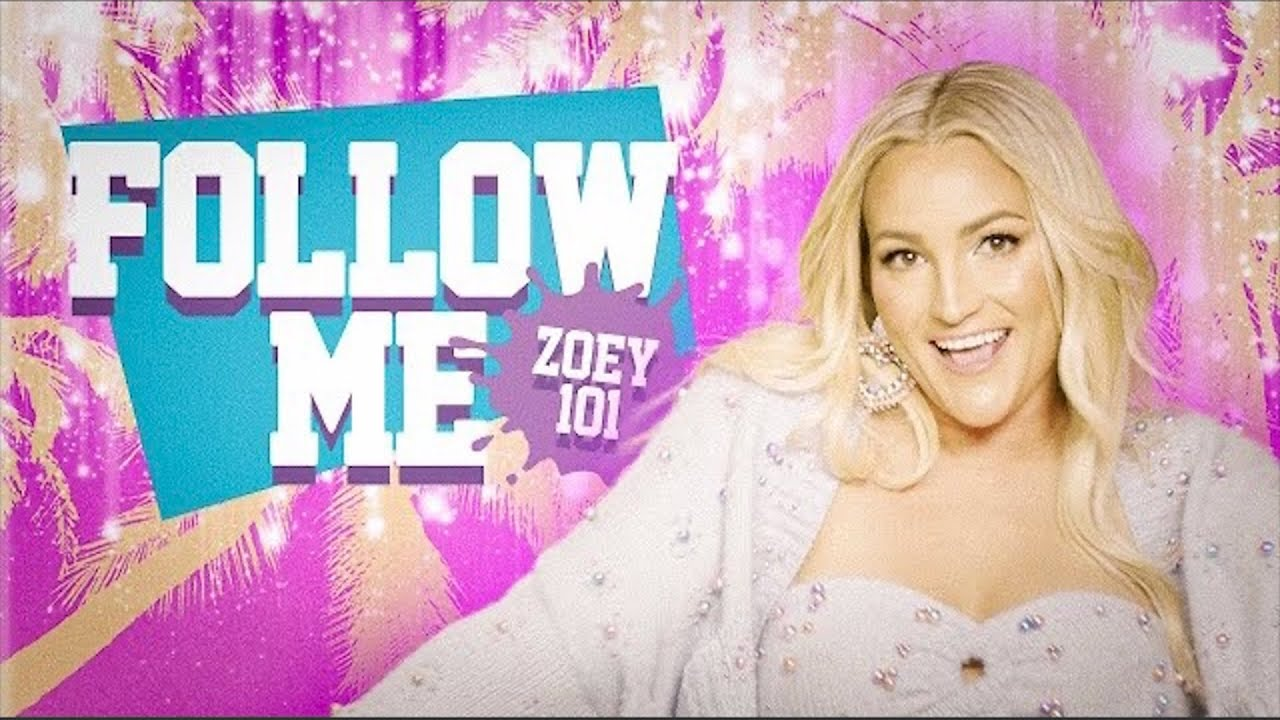 Follow Me (Zoey 101) Official Video – Jamie Lynn Spears with Chantel Jeffries