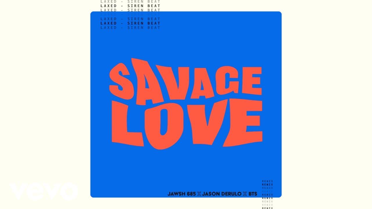 Jawsh 685, Jason Derulo, BTS – Savage Love (Laxed – Siren Beat) (BTS Remix – Visualizer)