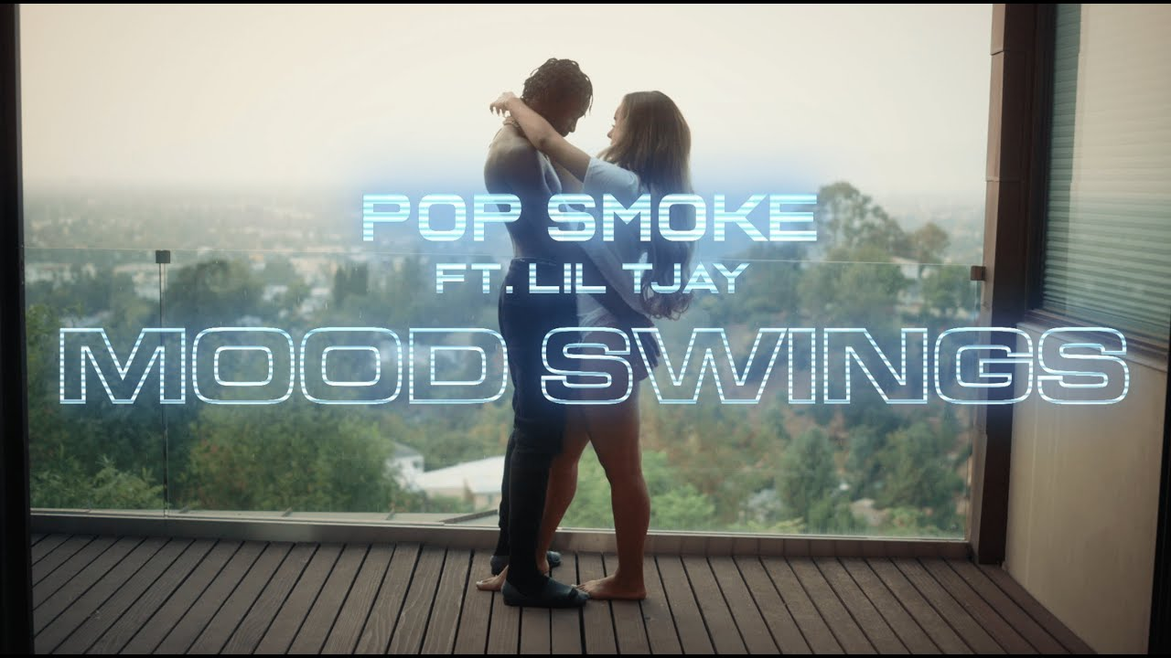 POP SMOKE – MOOD SWINGS ft. Lil Tjay (Official Video)