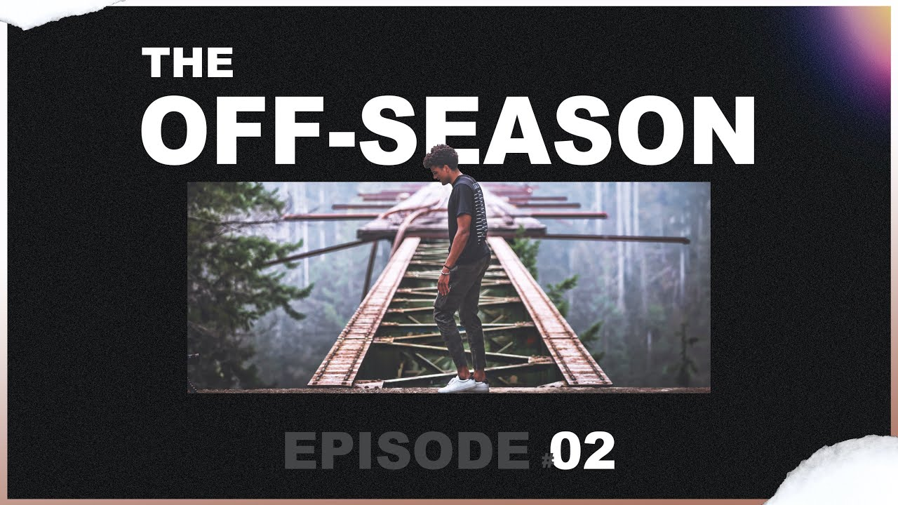 The Off-Season – Episode #02