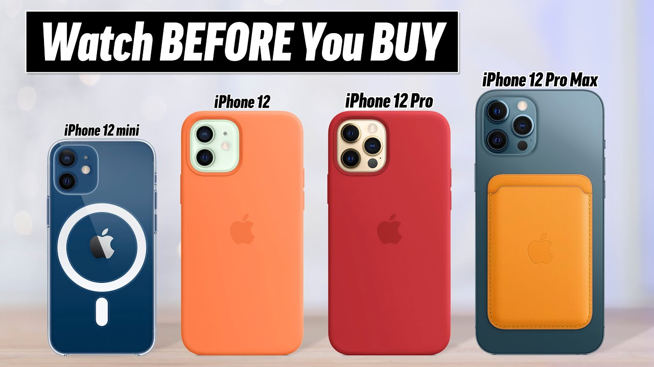 iPhone 12 Buyer's Guide – DON'T Make these 12 Mistakes!