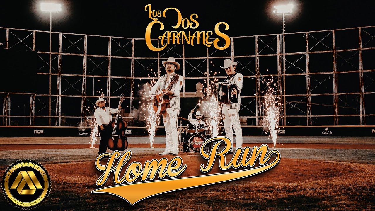 Los Dos Carnales – Home Run (Video Oficial)